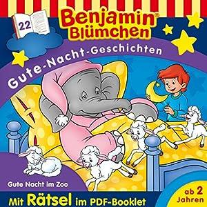 Gute Nacht im Zoo (Benjamin Blümchen Gute-Nacht-Geschichten 22) Hörspiel