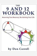 The Nine and Twelve Workbook Paperback