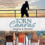 Torn Canvas: Safe Harbors, Book 2 | Donna K. Weaver