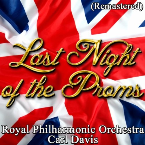 Pomp and Circumstance March (Last Night Of The Proms Pomp And Circumstance)
