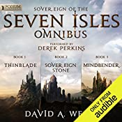 The Sovereign of the Seven Isles Omnibus: Books 1-3 | David A. Wells