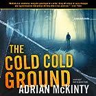 The Cold, Cold Ground: Detective Sean Duffy, Book 1 Hörbuch von Adrian McKinty Gesprochen von: Gerard Doyle