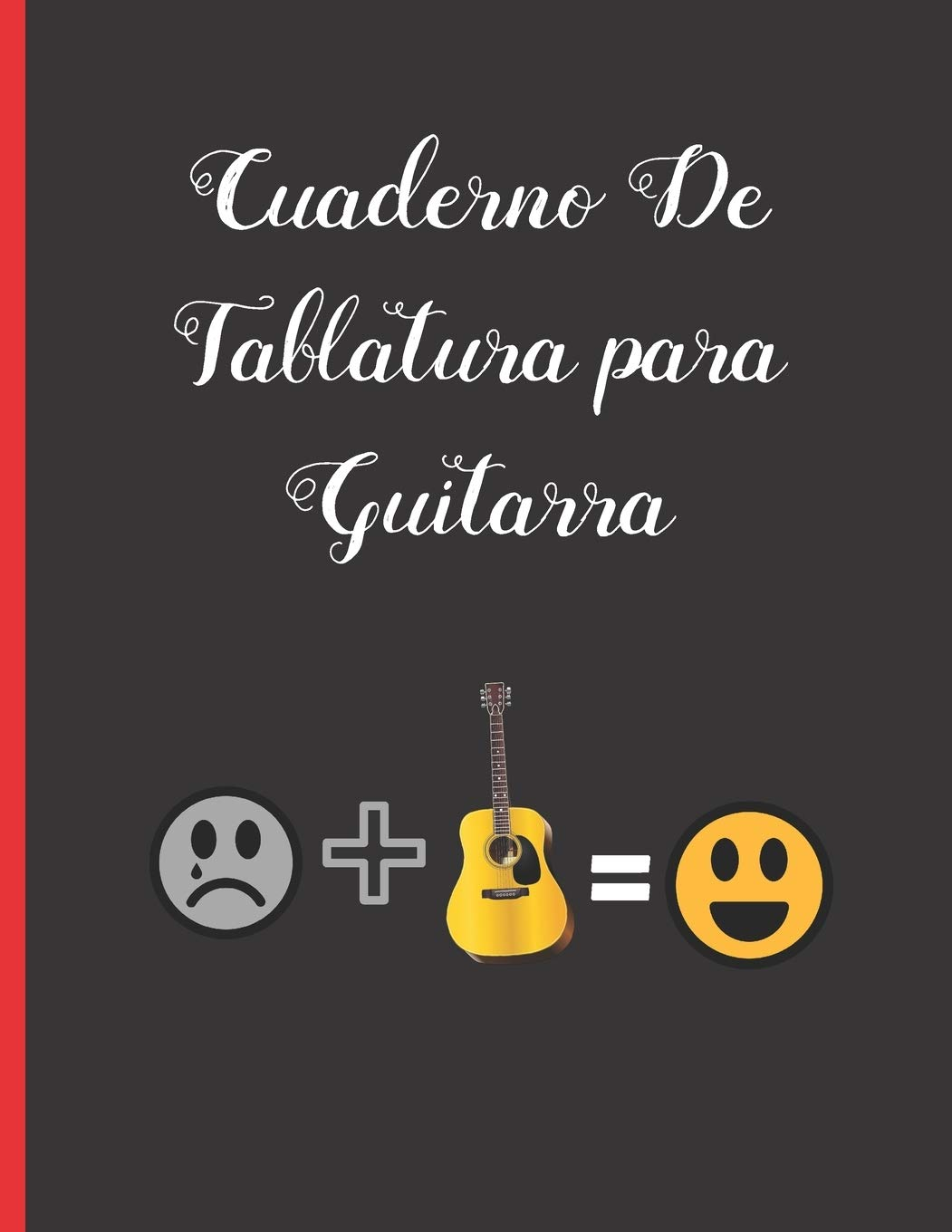 Cuaderno De Tablatura para Guitarra: ANOTACIÓN MUSICAL ...