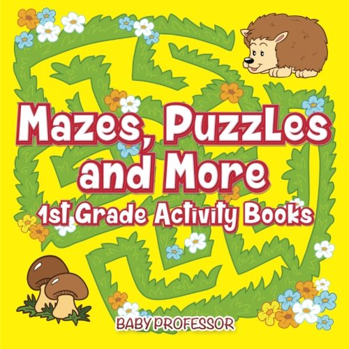 Mazes, Puzzles and More | 1st Grade Activity Books