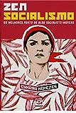 capa de Zen Socialismo: Os melhores posts do blog socialista morena