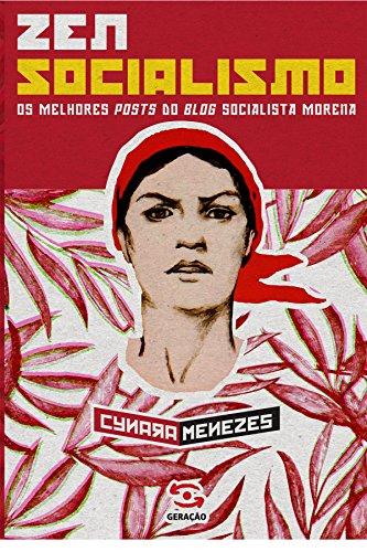 Zen Socialismo  Os melhores posts do blog socialista morena a3d04a03eb85b