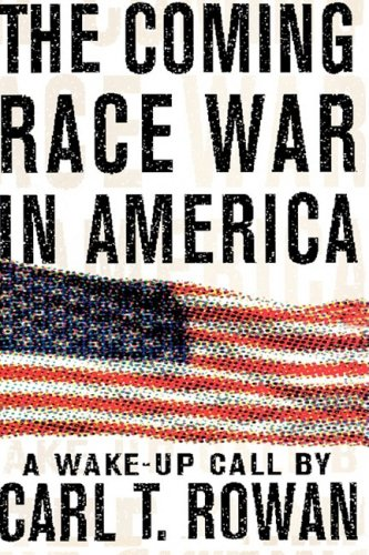 The Coming Race War in America: A Wake Up Call