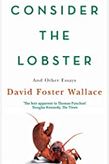 Consider The Lobster: Essays and Arguments Kindle Edition