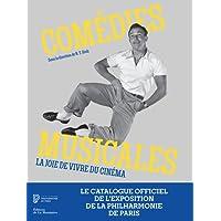Comédies musicales - La joie de vivre du cinéma