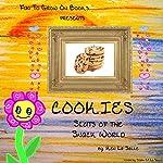 Cookies: Sluts of the Snack World | Ken La Salle