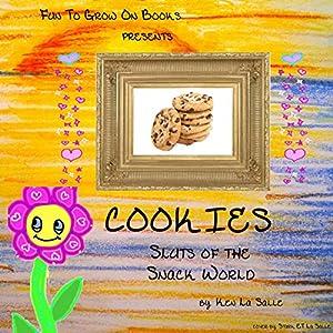 Cookies: Sluts of the Snack World Audiobook