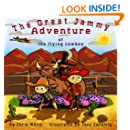 The Great Jammy Adventure of the Flying Cowboy