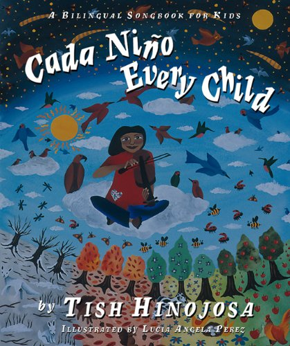Cada Niño / Every Child: A Bilingual Songbook for Kids (Spanish Edition) by Brand: Cinco Puntos Press