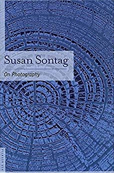 On Photography by [Sontag, Susan]