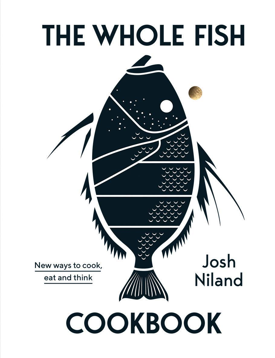 Image result for The Whole Fish Cookbook: New Ways to Cook, Eat and Think book cover