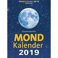 Mondkalender 2019: Entspannt durch den Alltag im Einklang mit den Mondphasen