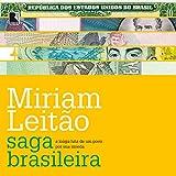 #10: Saga brasileira [Brazilian Saga]: A longa luta de um povo por sua moeda [The Long Struggle of a People for Their Currency]