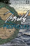Zenith Prophecies (The Kota Series Book 4)