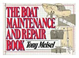 The Boat Maintenance and Repair Book, Tony Meisel, 0025839101