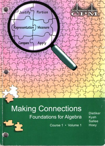 Foundations for Algebra Course 1 Volume 1 Version 2.0 (College Preparatory Mathematics: Making Connections)