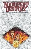Books : Manifest Destiny Volume 5: Mnemophobia & Chronophobia