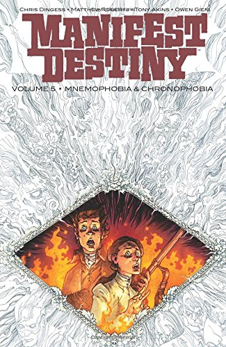 Book cover from Manifest Destiny Volume 5: Mnemophobia & Chronophobiaby Chris Dingess