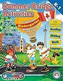 Summer Bridge Activities Canada Style! Kindergarten to First Grade, Julia Ann Hobbs and Carla Dawn Fisher, 1887923373