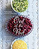 Best Bean Cookbooks - Out of the Pod: Delicious recipes that bring Review