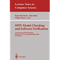 SPIN Model Checking and Software Verification: 7th International SPIN Workshop Stanford, CA, USA, August 30 - September 1, 2000 Proceedings (Lecture Notes in Computer Science)