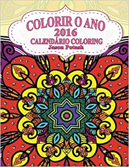 Colorir O Ano 2016 Calendario Coloring O Alivio De Tensoes Adulto