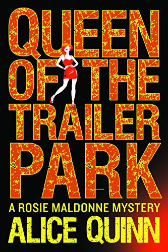 Queen Trailer Rosie Maldonnes World ebook product image