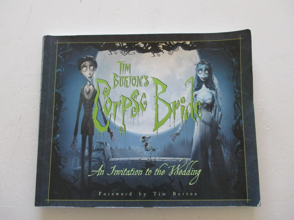 Tim Burton\'s Corpse Bride: An Invitation to the Wedding: Mark ...