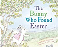 The Bunny Who Found
