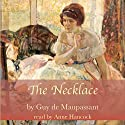 The Necklace Audiobook by Guy de Maupassant Narrated by Anne Hancock