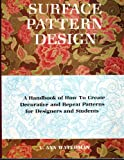 Surface Pattern Design, Waterman, V. Ann, 0803867794