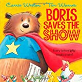 img - for Boris Saves the Show book / textbook / text book