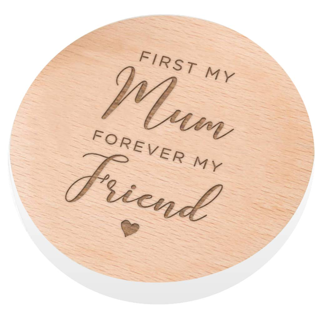 Birthday Gift for Mum from Daughter Dust and Things Wooden Engraved Mum Coaster First my Mum Forever my Friend Presents for Mothers Day from Son Mum Quotes