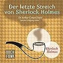 Der letzte Streich von Sherlock Holmes (Sherlock Holmes - Das Original) Hörbuch von Arthur Conan Doyle Gesprochen von: Wolfgang Gerber
