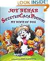 Sheetzu Caca Poopoo: My Kind of Dog