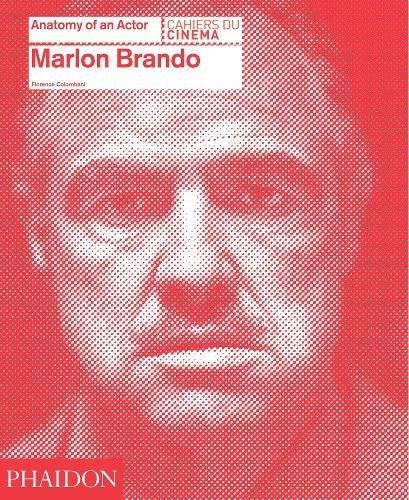 Marlon Brando: Anatomy of an Actor ebook