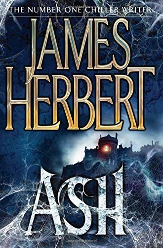 Ash by James Herbert (2013-03-14)