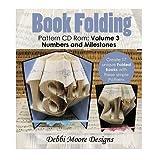Debbi Moore Book Folding Pattern Volume 3 CD Rom Numbers & Milestones (323425)