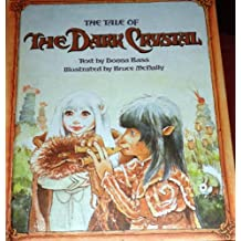 The Tale of the Dark Crystal by Donna Bass (1982-10-01)