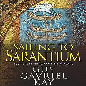 Sailing to Sarantium Audiobook