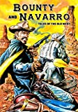 img - for Bounty and Navarro: Tales of the Old West book / textbook / text book
