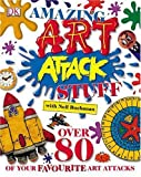 Amazing Art Attack Stuff