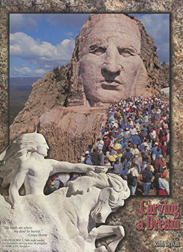 Carving a dream: Crazy Horse Memorial now in progress in the Black Hills of South Dakota