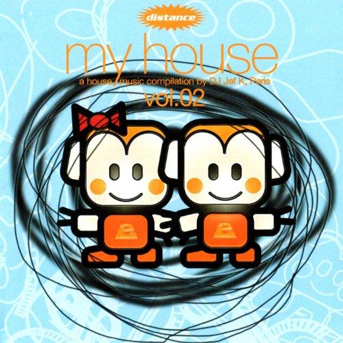 My House, Vol.02 (A House Musi...