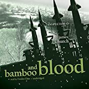 Bamboo and Blood: The Inspector O Novels, Book 3 | James Church