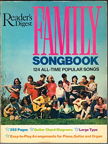 Reader's Digest FAMILY SONGBOOK 124 ALL-TIME POPULAR SONGS (Piano, Vocal, Guitar,Organ)